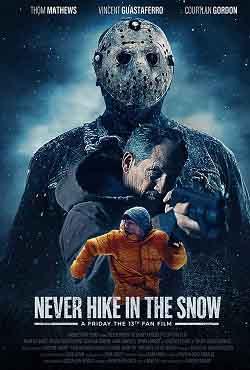 دانلود فیلم هرگز در زمستان به پیاده روی نرو Never Hike in the Snow