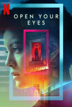 دانلود سریال چشم هایت را باز کن Open Your Eyes 2021