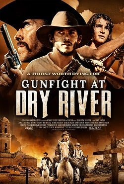 دانلود فیلم نبرد مسلحانه در درای ریور Gunfight at Dry River 2021