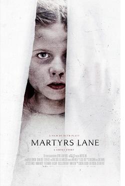 دانلود فیلم مسیر جان باختگان Martyrs Lane 2021
