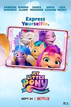 دانلود انیمیشن پونی کوچولوی من نسل جدید My Little Pony 2021