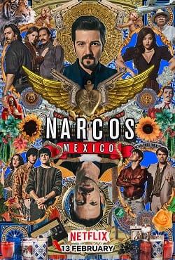 دانلود سریال نارکوها: مکزیک Narcos: Mexico 2018