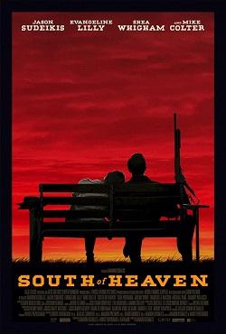 دانلود فیلم جنوب بهشت South of Heaven 2021