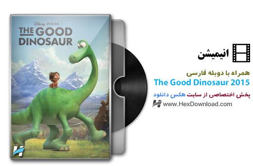دانلود انیمیشن دوبله فارسی The Good Dinosaur 2015